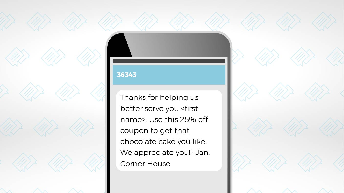 Create Customer Loyalty with SMS Messages 4